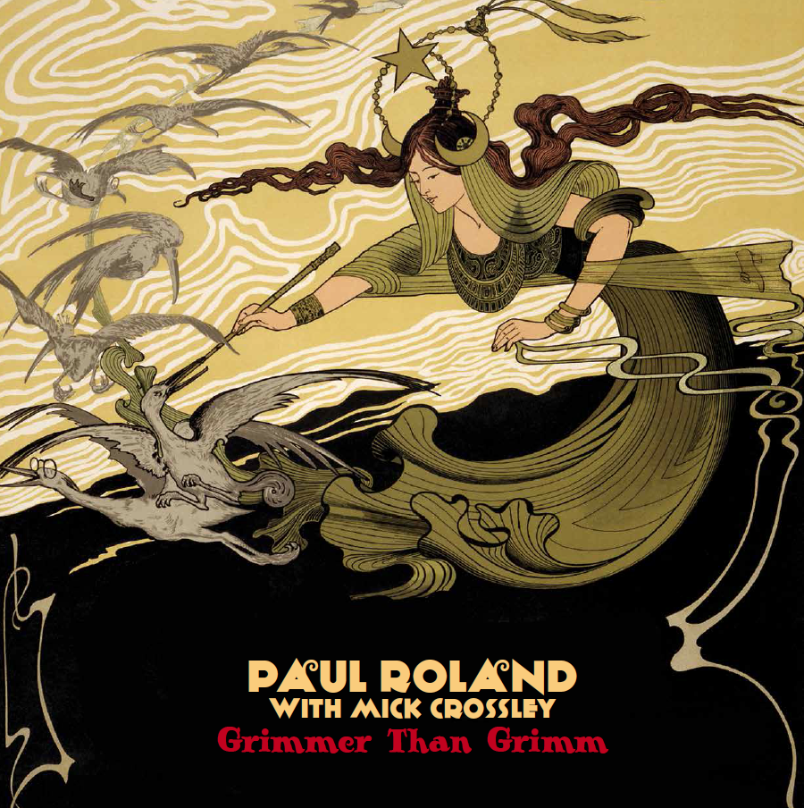 Paul Roland - Grimmer Than Grimm  LP Gatefold